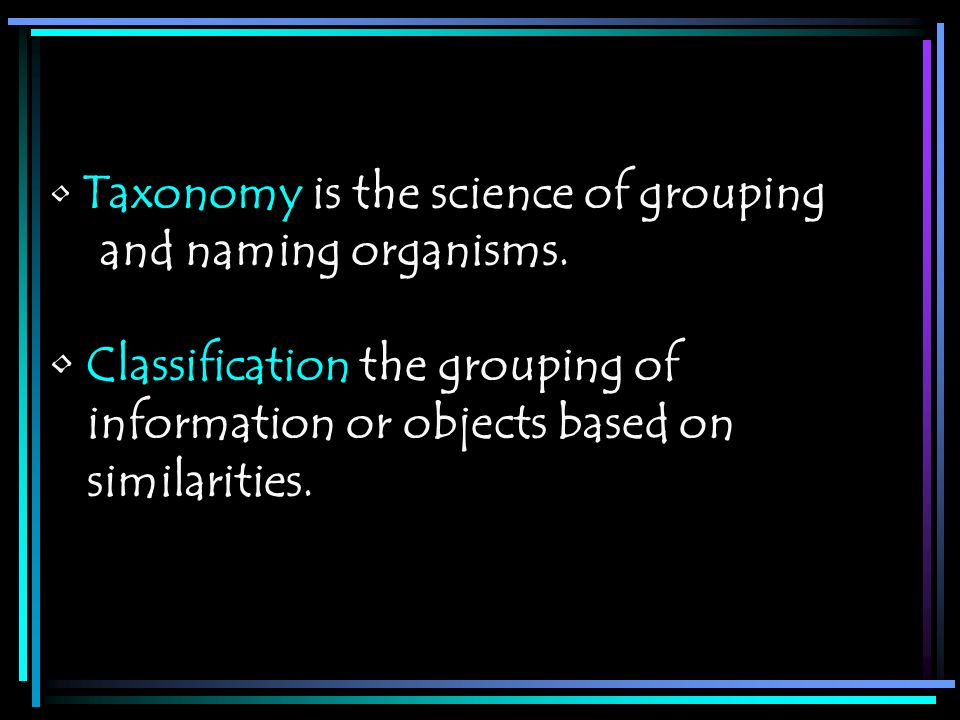 Classification the grouping of information or objects based on