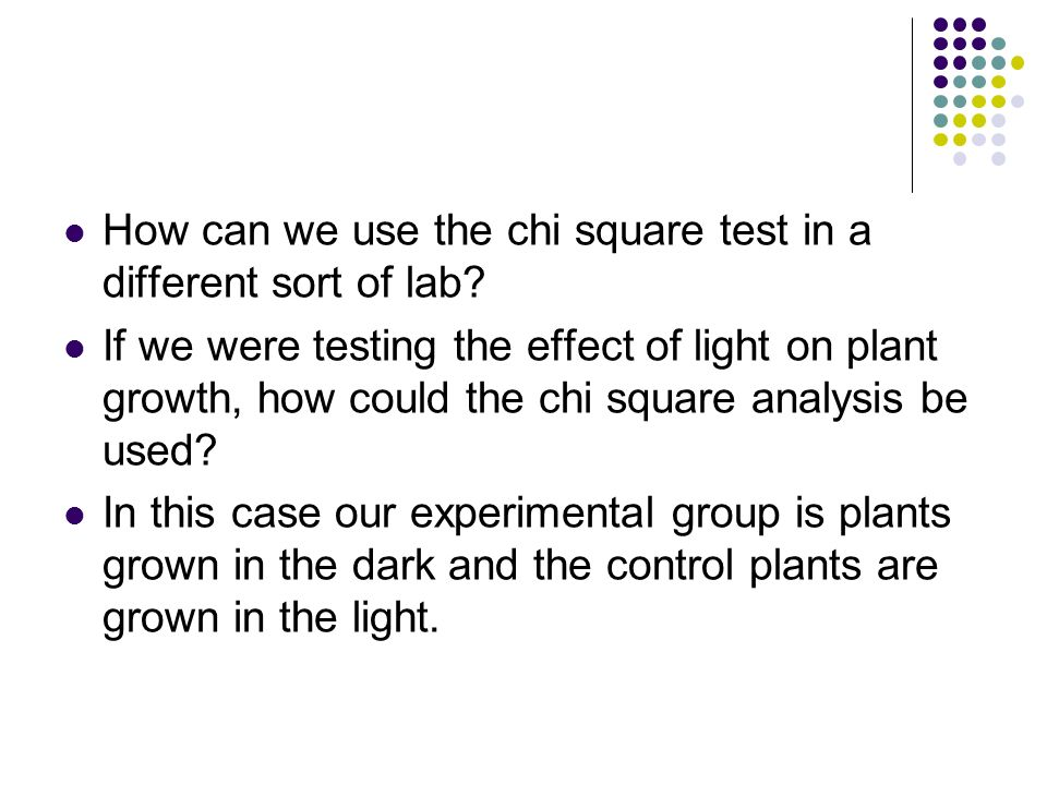 How can we use the chi square test in a different sort of lab