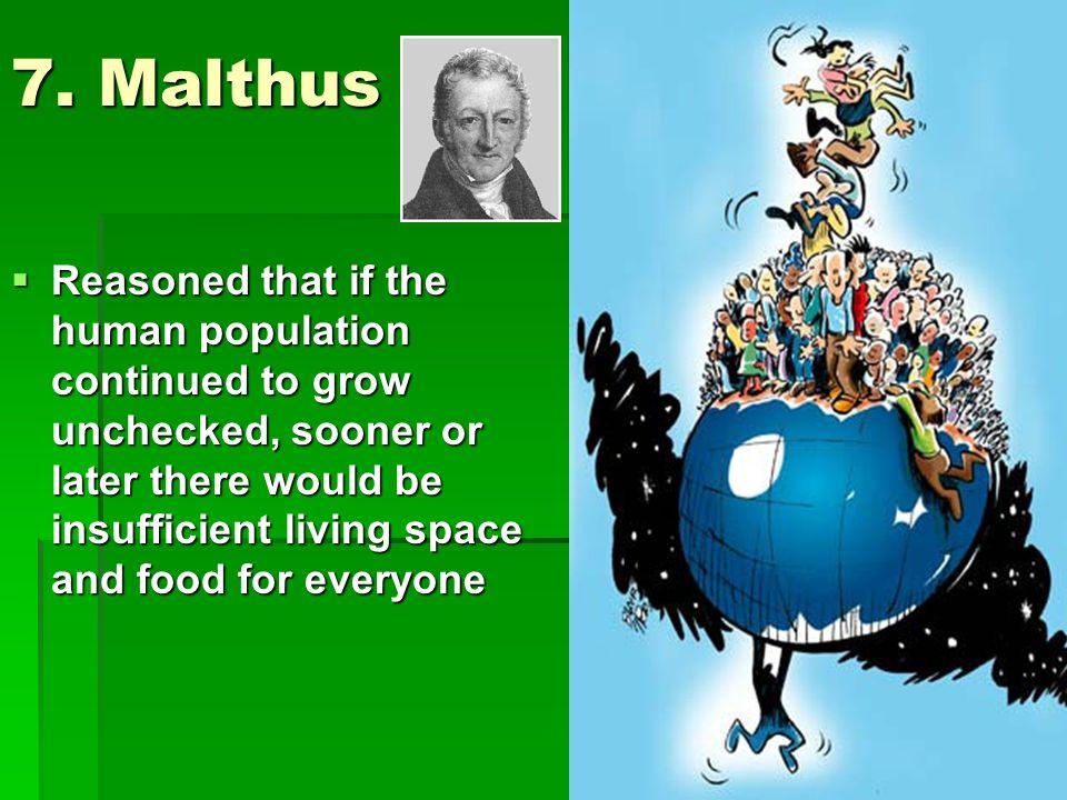 7. Malthus