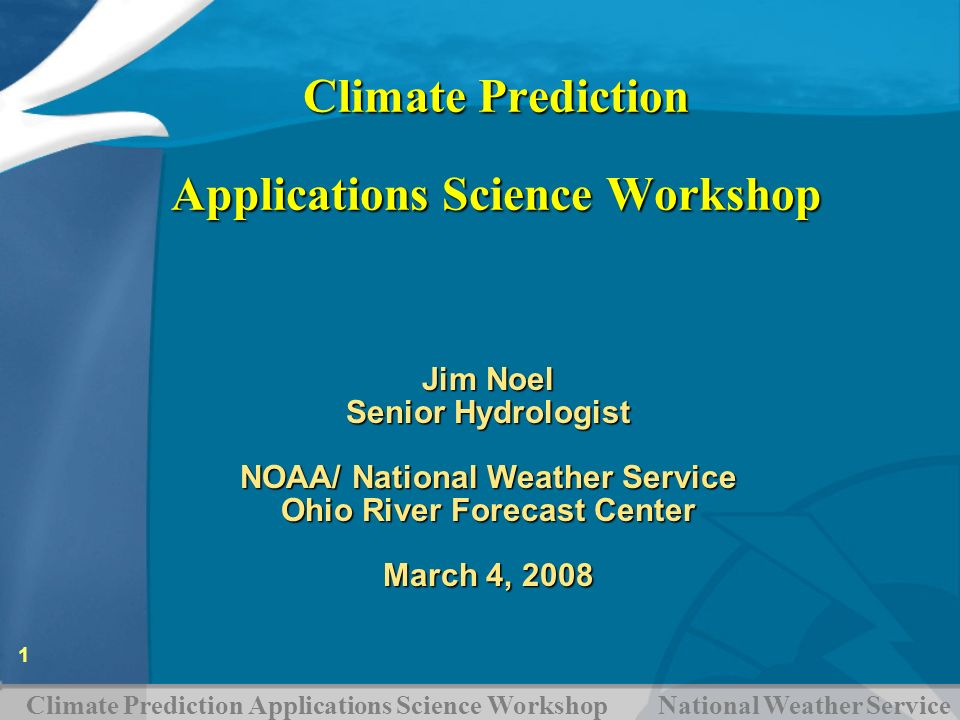 Climate Prediction Applications Science Workshop