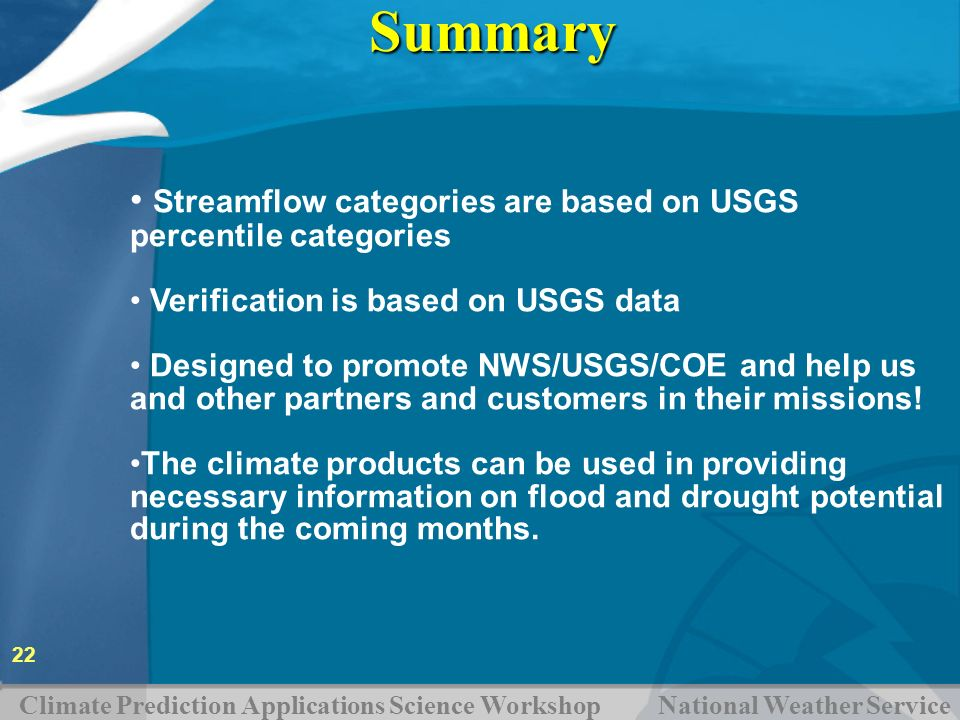 Summary Streamflow categories are based on USGS percentile categories