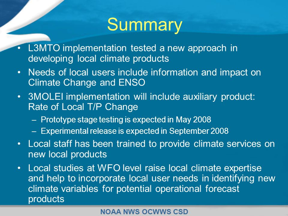 SummaryL3MTO implementation tested a new approach in developing local climate products.