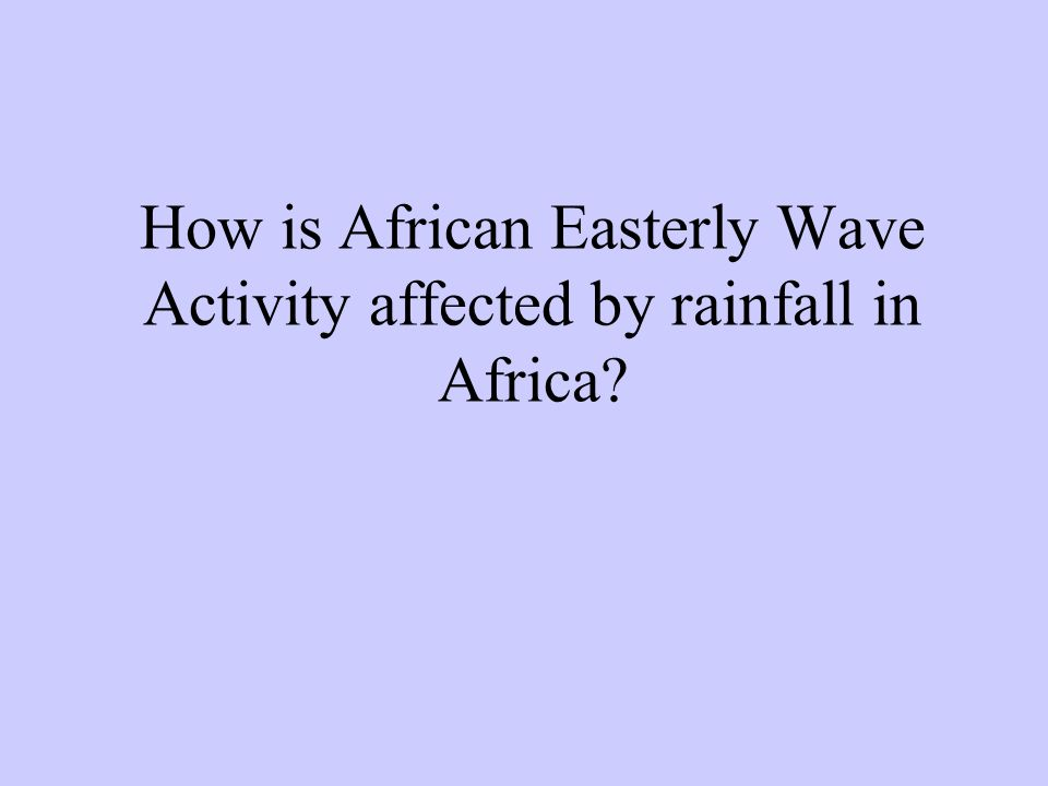 How is African Easterly Wave Activity affected by rainfall in Africa