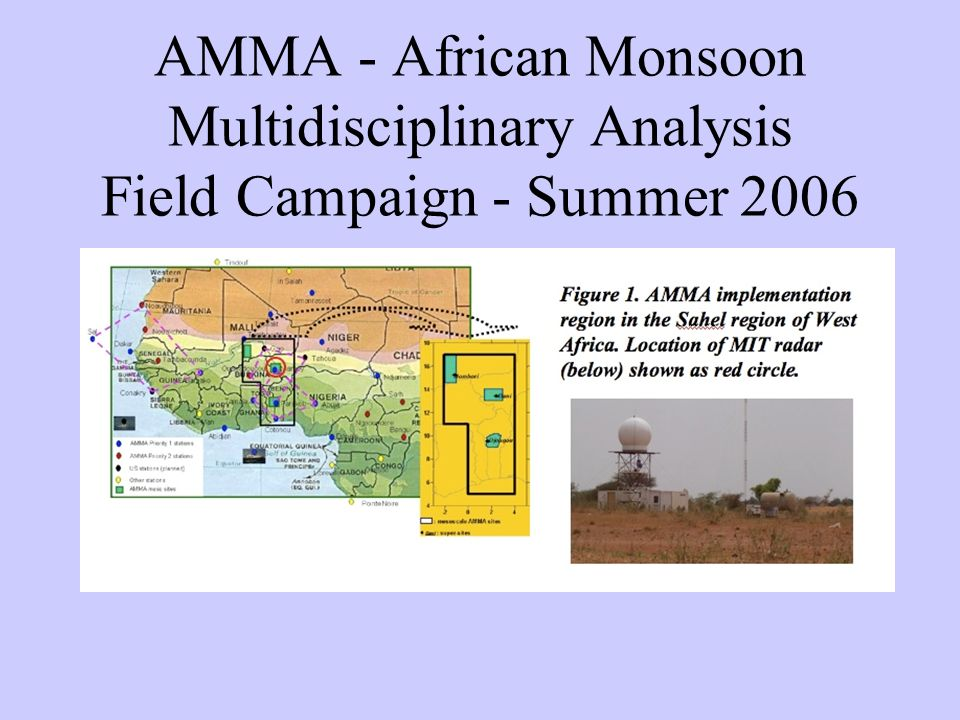 AMMA - African Monsoon Multidisciplinary Analysis Field Campaign - Summer 2006