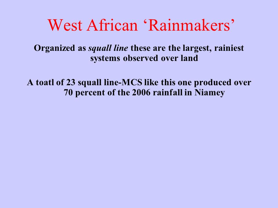 West African 'Rainmakers'
