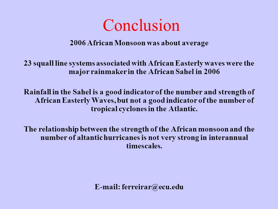2006 African Monsoon was about average E-mail: ferreirar@ecu.edu