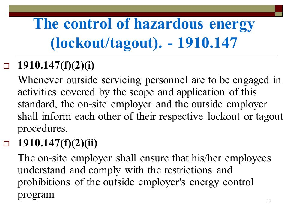 The control of hazardous energy (lockout/tagout). - 1910.147