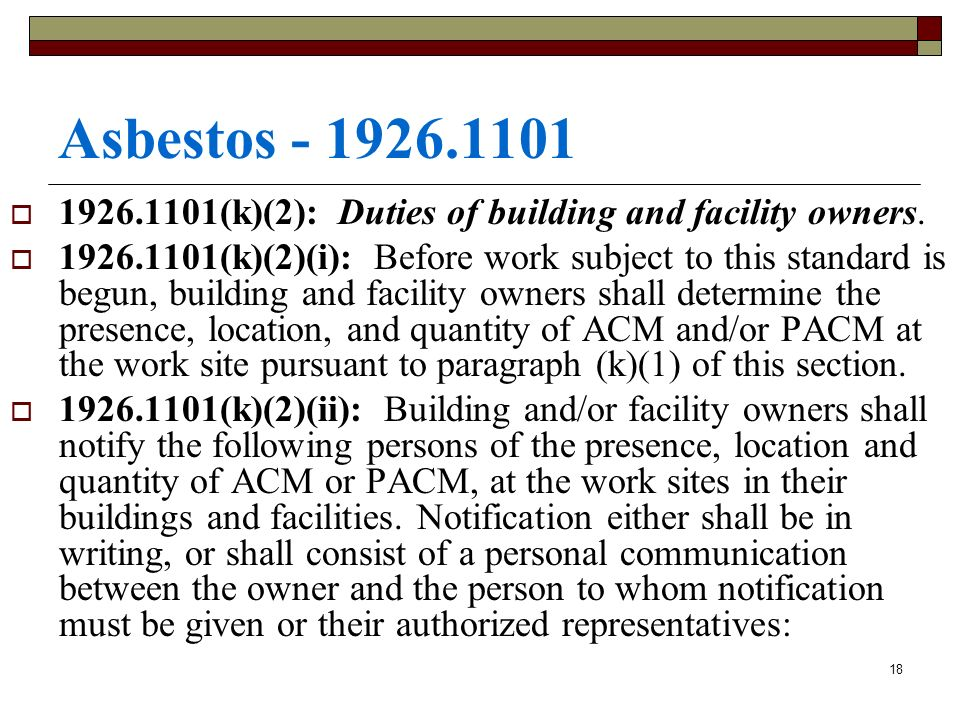 Asbestos - 1926.1101 1926.1101(k)(2): Duties of building and facility owners.