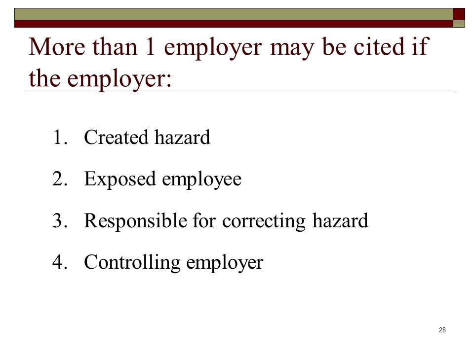 More than 1 employer may be cited if the employer: