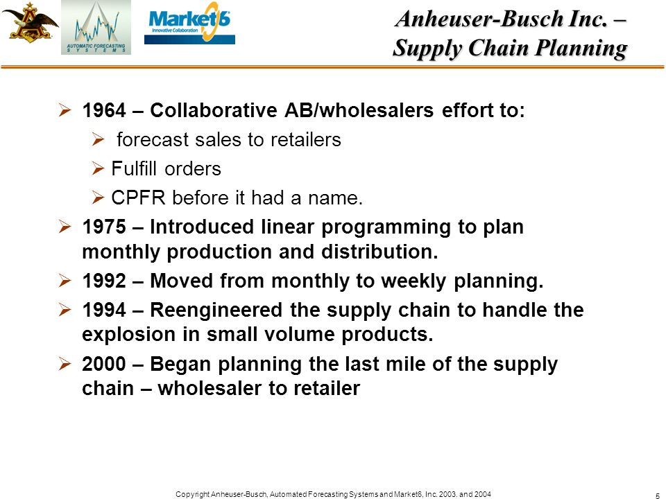 Anheuser-Busch Inc. – Supply Chain Planning