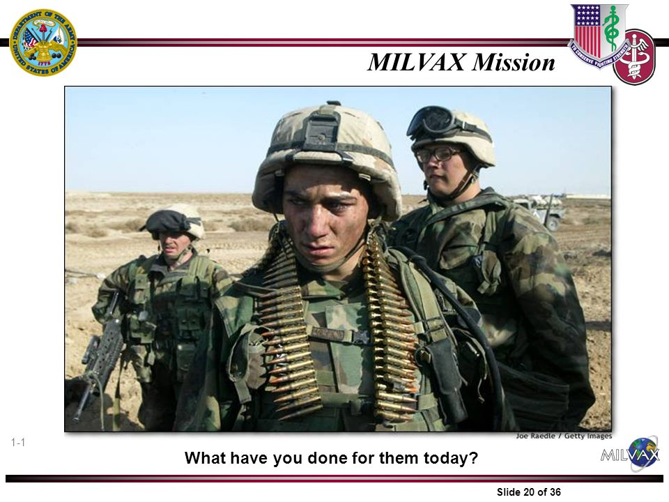 MILVAX Mission What have you done for them today