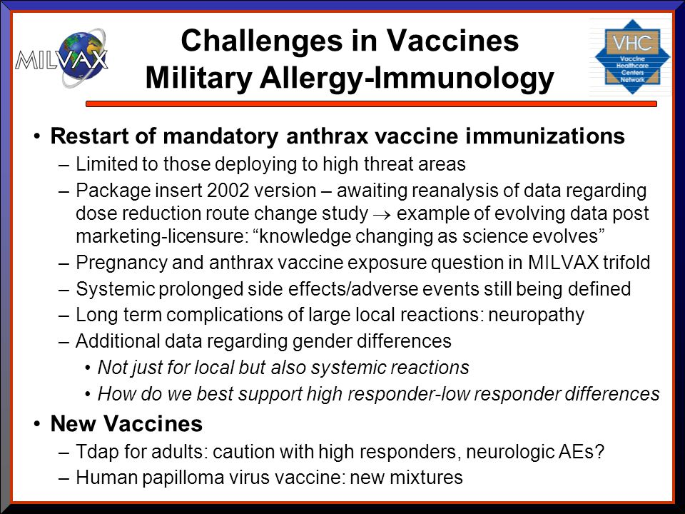 Challenges in Vaccines Military Allergy-Immunology
