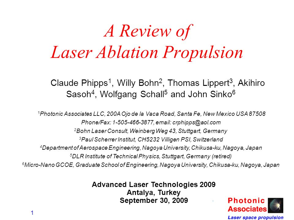 A Review of Laser Ablation Propulsion