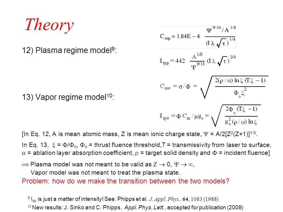 Theory 12) Plasma regime model9: 13) Vapor regime model10: