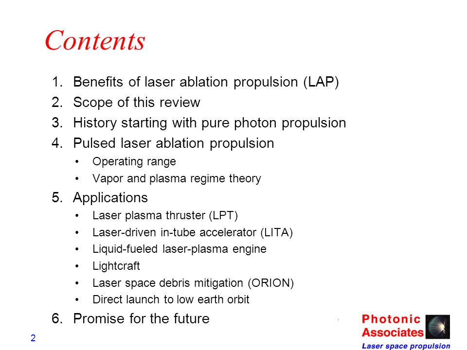 Contents Benefits of laser ablation propulsion (LAP)