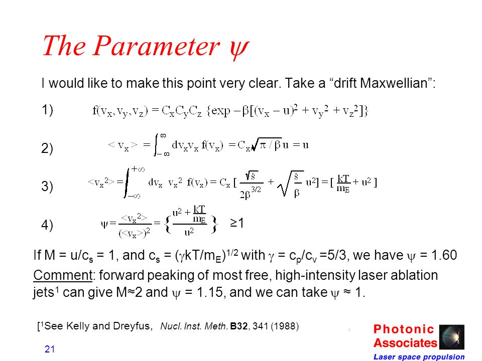 The Parameter y I would like to make this point very clear. Take a drift Maxwellian : 1) 2) 3) 4)