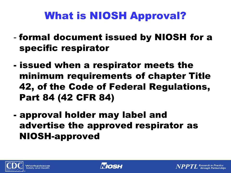 What is NIOSH Approval