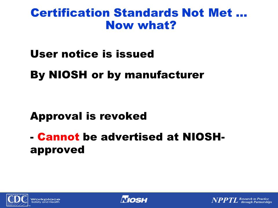Certification Standards Not Met … Now what