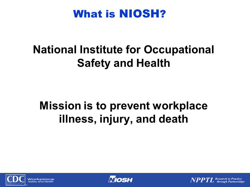 What is NIOSH.