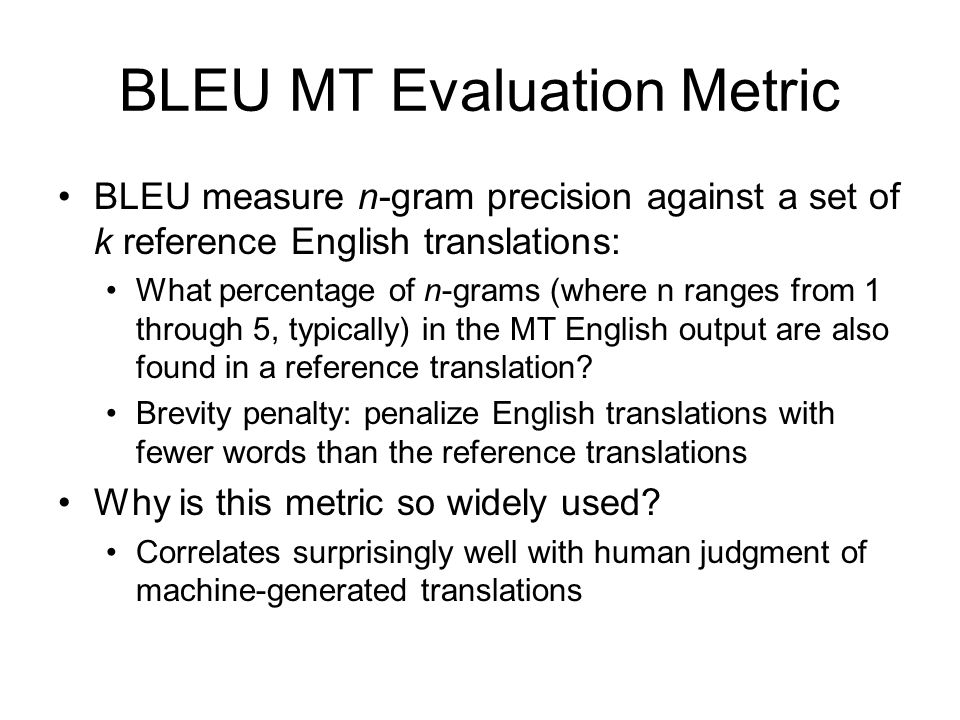 BLEU MT Evaluation Metric