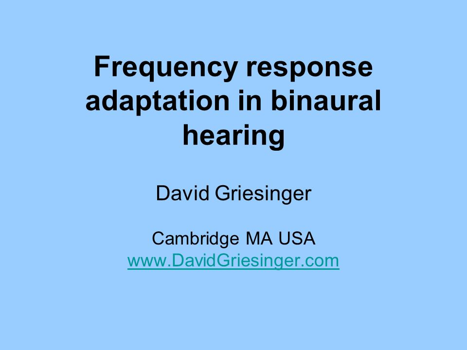 Frequency response adaptation in binaural hearing