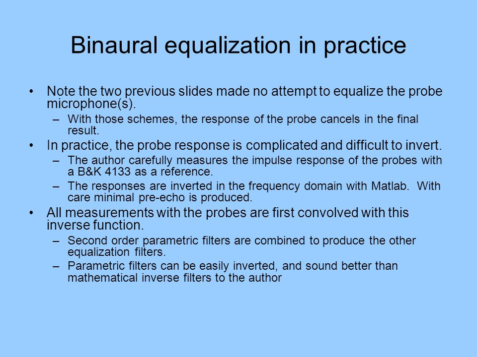 Binaural equalization in practice