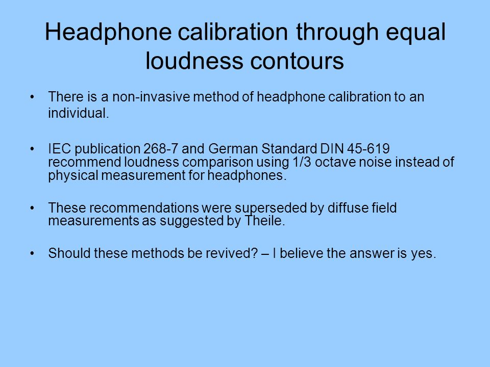Headphone calibration through equal loudness contours
