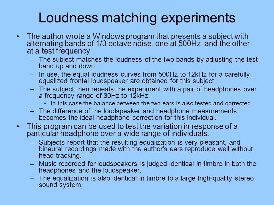 Loudness matching experiments