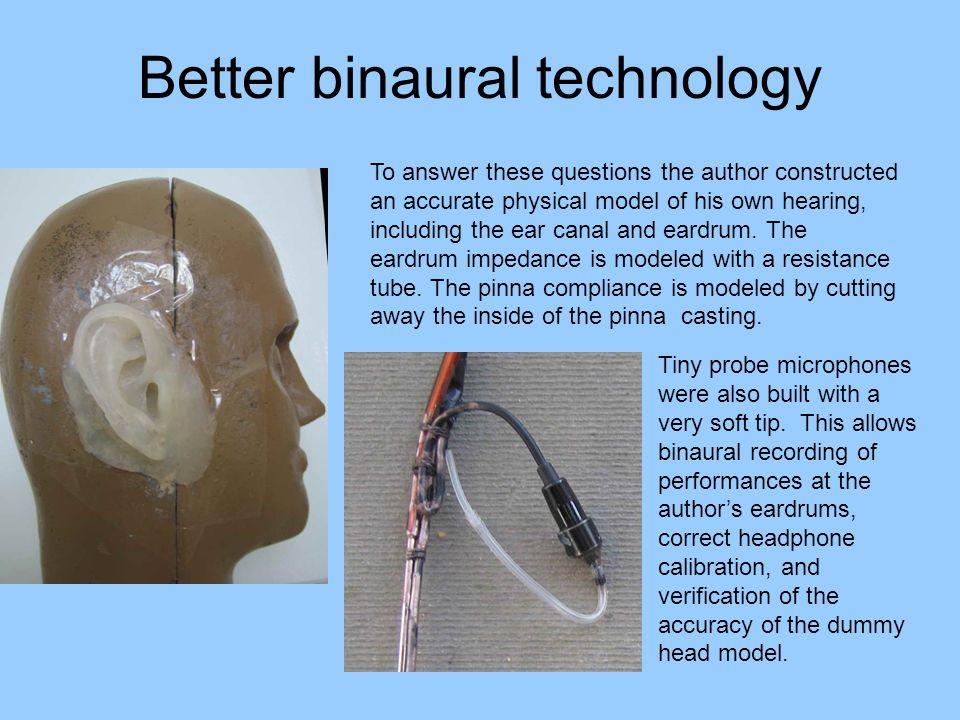 Better binaural technology