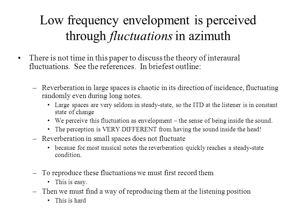 Low frequency envelopment is perceived through fluctuations in azimuth