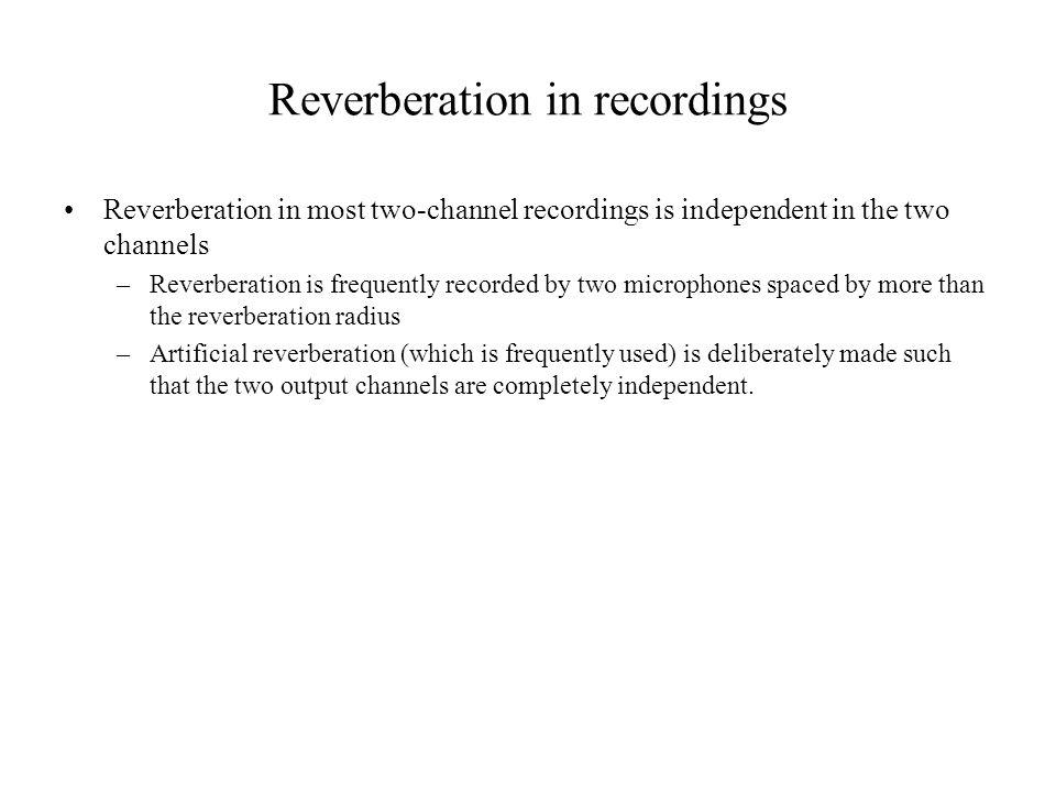 Reverberation in recordings