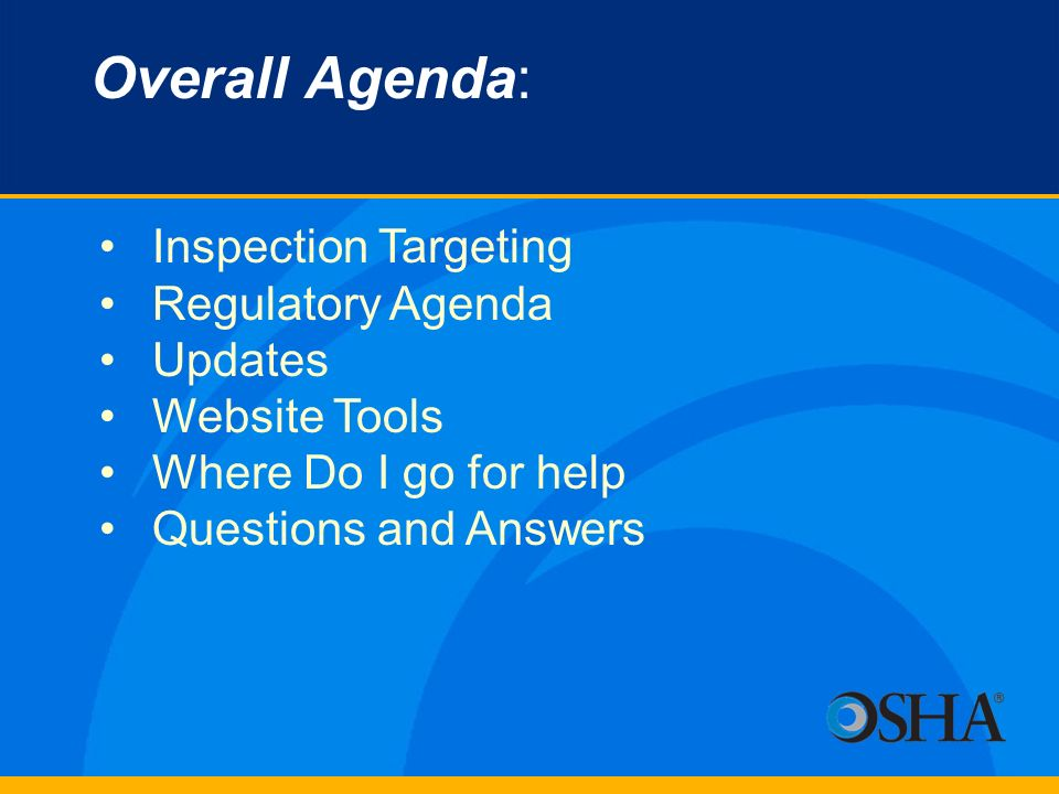 Overall Agenda: Inspection Targeting Regulatory Agenda Updates