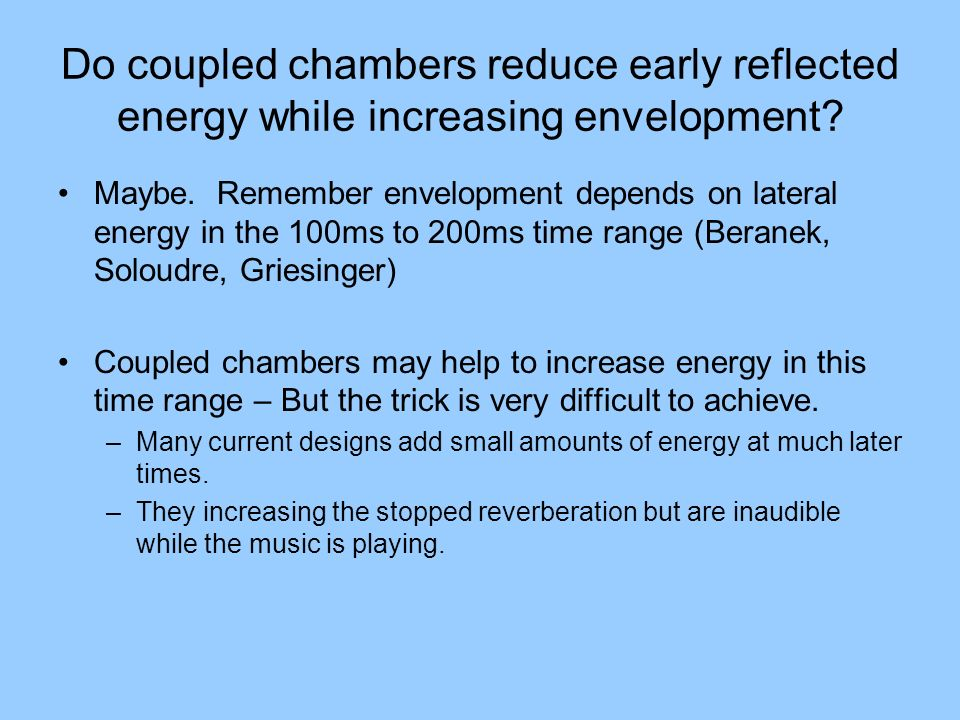 Do coupled chambers reduce early reflected energy while increasing envelopment