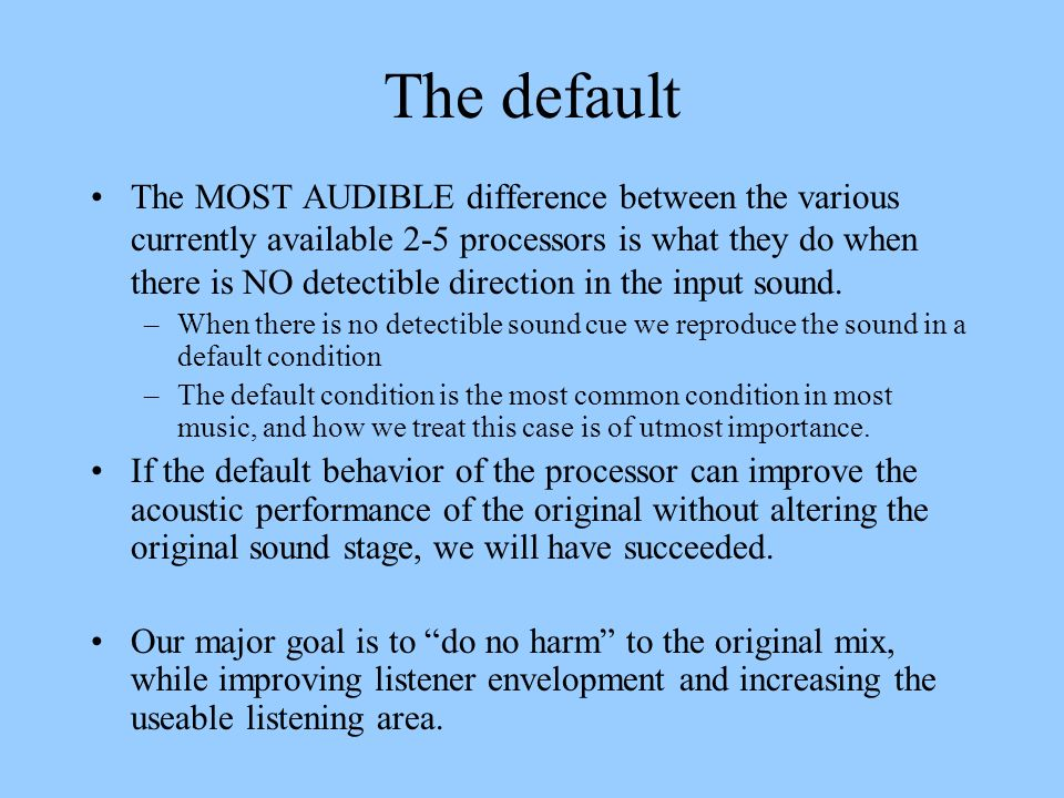 The default