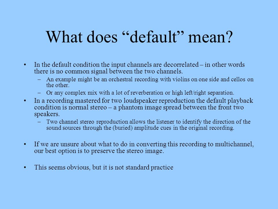 What does default mean