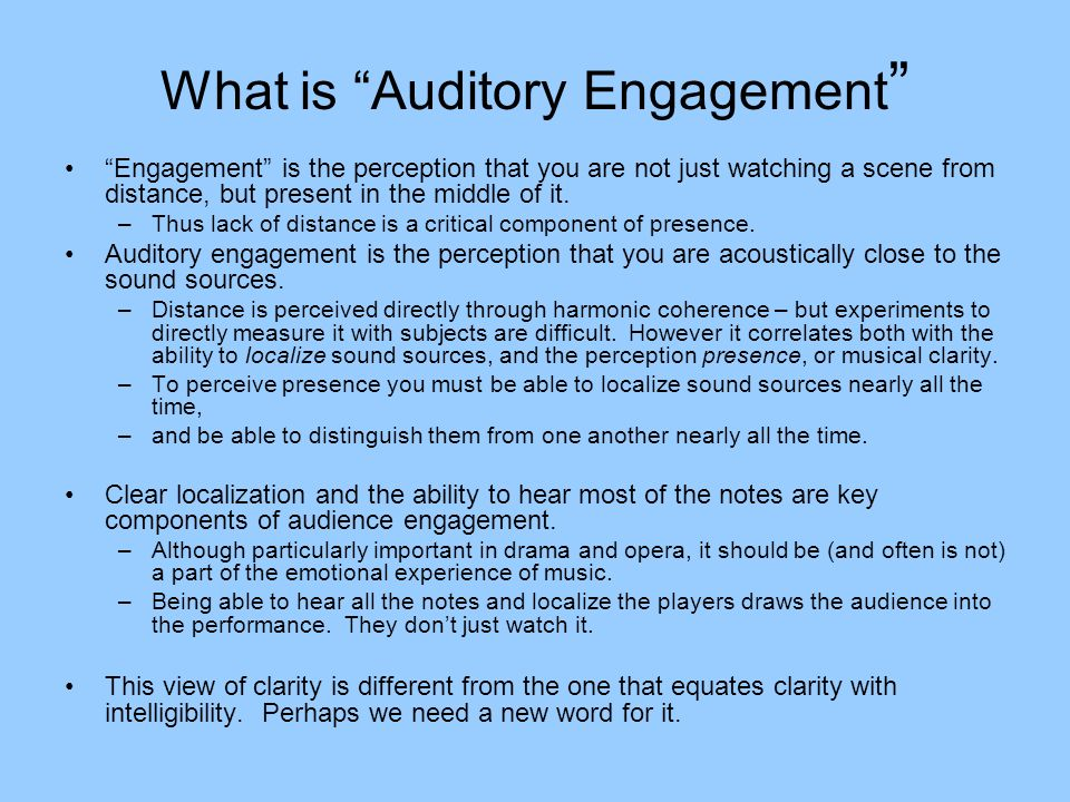 What is Auditory Engagement