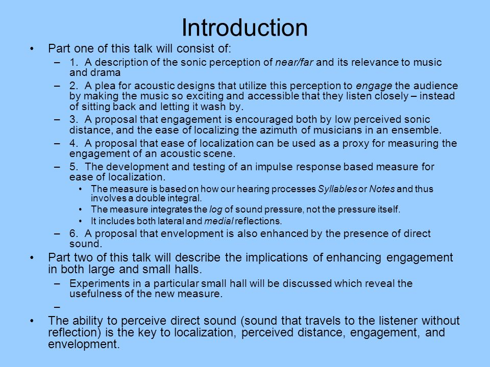 Introduction Part one of this talk will consist of: