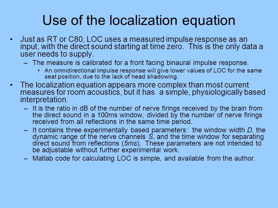 Use of the localization equation