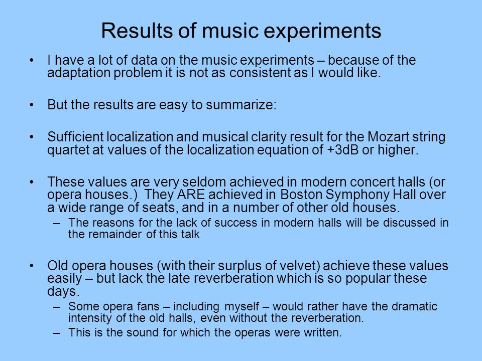 Results of music experiments