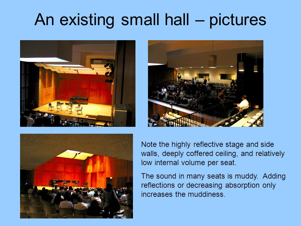 An existing small hall – pictures