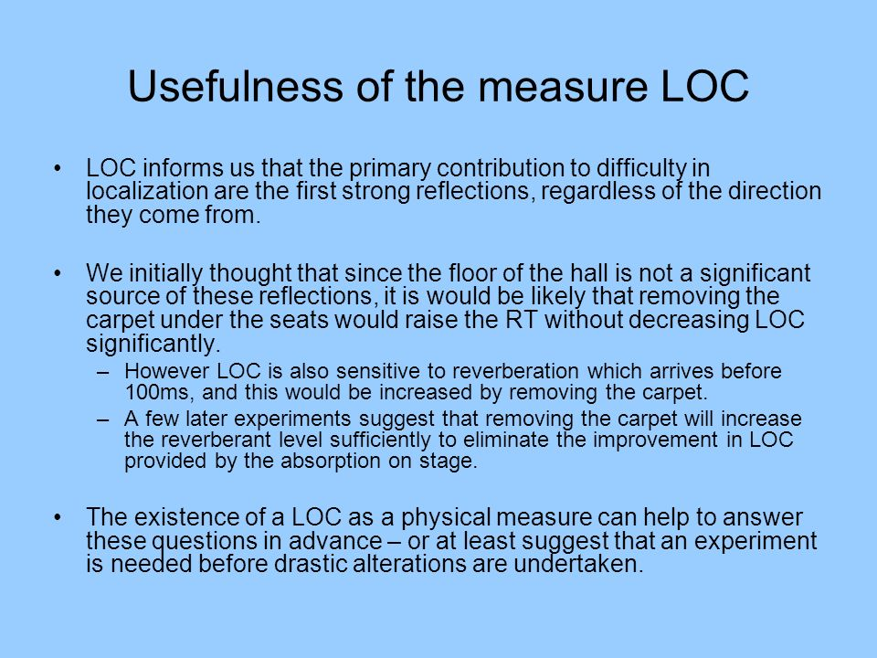 Usefulness of the measure LOC
