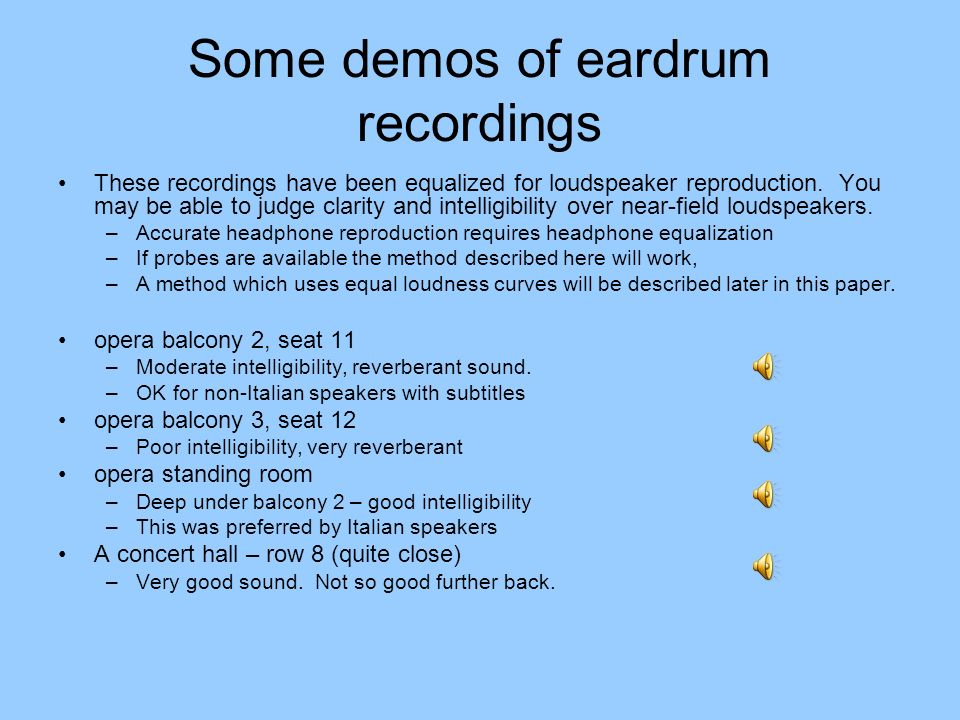 Some demos of eardrum recordings