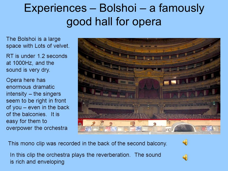Experiences – Bolshoi – a famously good hall for opera