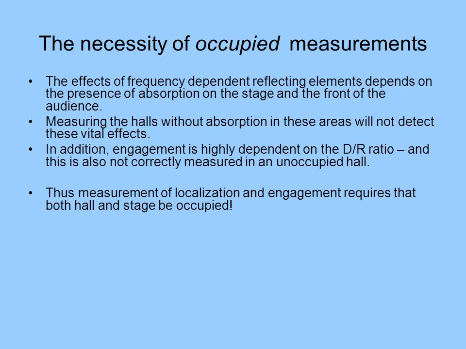 The necessity of occupied measurements