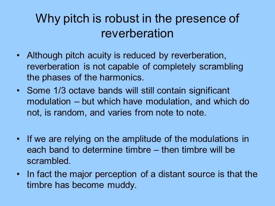 Why pitch is robust in the presence of reverberation