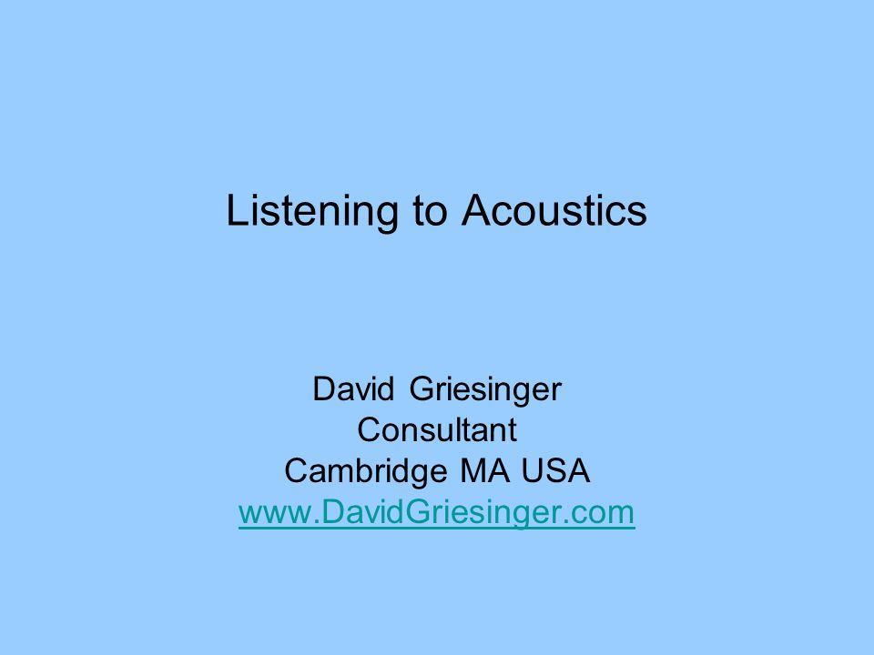 Listening to Acoustics