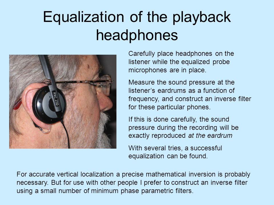 Equalization of the playback headphones