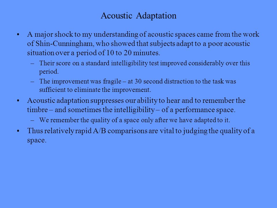 Acoustic Adaptation