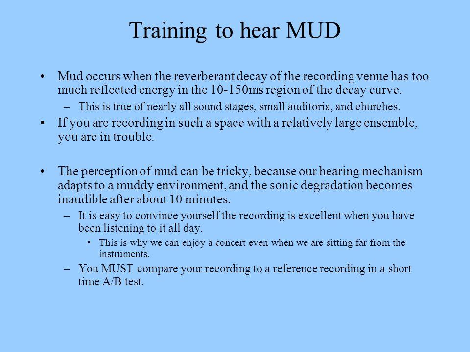 Training to hear MUD