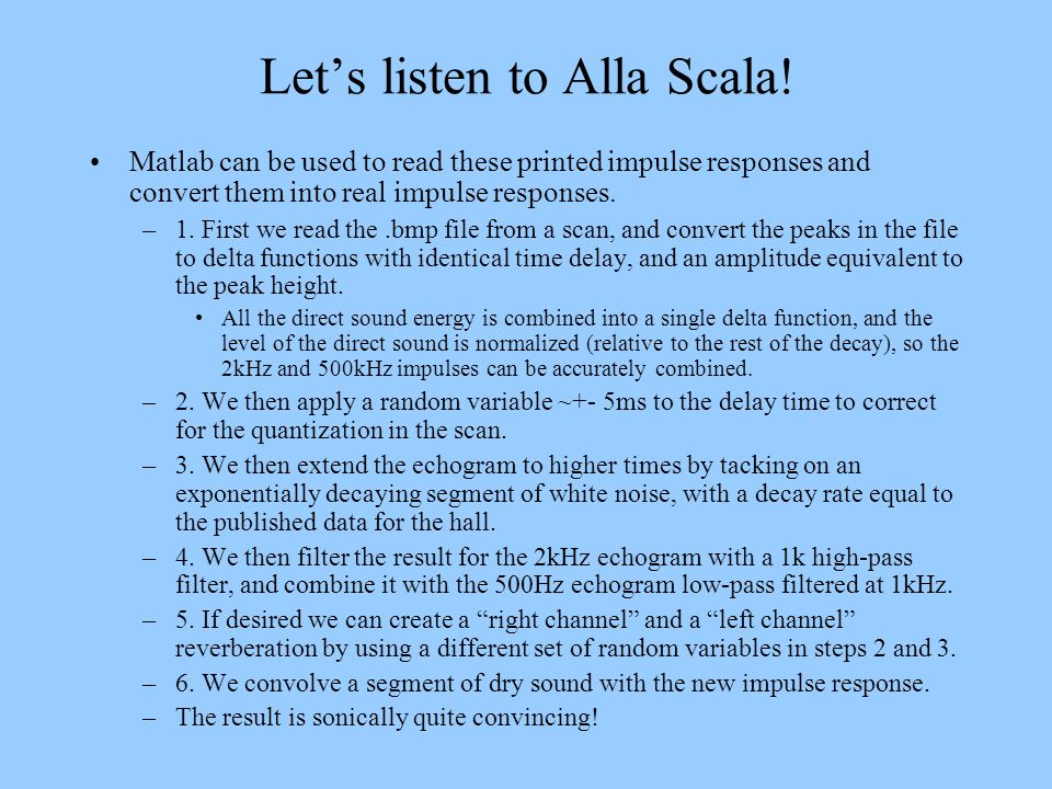 Let's listen to Alla Scala!